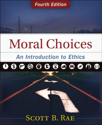 Moral Choices: An Introduction to Ethics / Special edition - eBook  -     By: Scott Rae