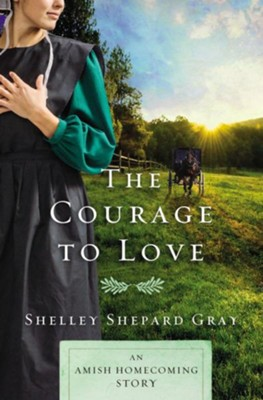 The Courage to Love: An Amish Homecoming Story / Digital original - eBook  -     By: Shelley Shepard Gray