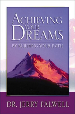 Achieving Your Dreams - eBook  -     By: Jerry Falwell