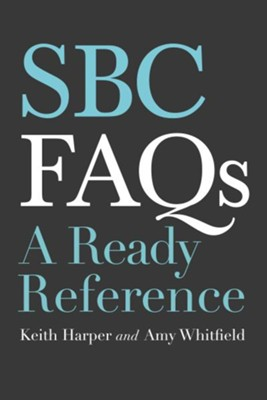 SBC FAQs - eBook  -     By: Keith Harper, Amy Whitfield