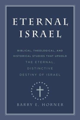 Eternal Israel - eBook  -     By: Barry Horner