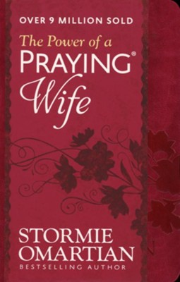 The Power of a Praying Wife, Milano Raspberry   -     By: Stormie Omartian