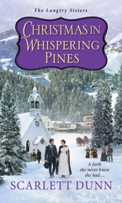Christmas in Whispering Pines / Digital original - eBook  -     By: Scarlett Dunn