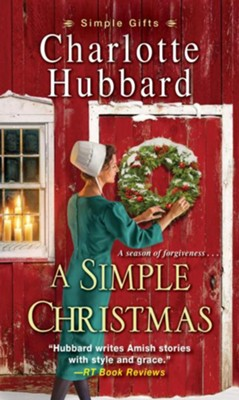 A Simple Christmas / Digital original - eBook  -     By: Charlotte Hubbard