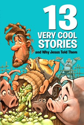 13 Very Cool Stories and Why Jesus Told Them - eBook  -     By: Mikal Keefer