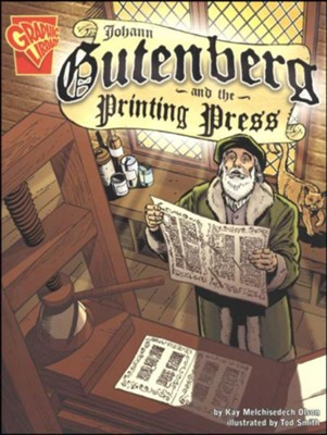 Johann Gutenburg and the Printing Press  -