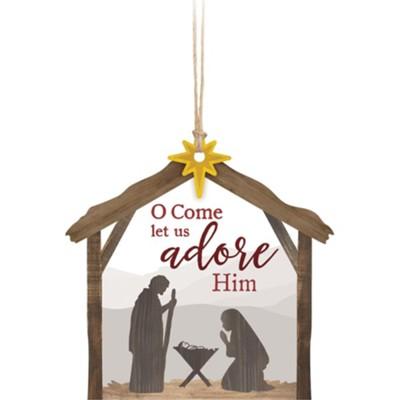 O Come Let Us Adore Him Stable Ornament Christianbook Com
