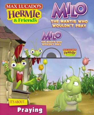 Milo, the Mantis Who Wouldn't Pray - eBook  -     By: Max Lucado