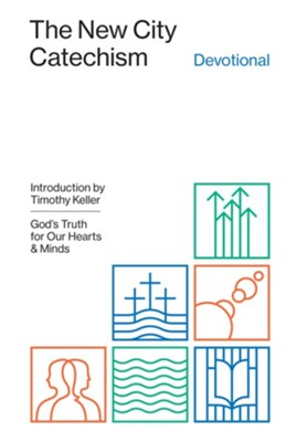 The New City Catechism Devotional: God's Truth for Our Hearts and Minds - eBook  -     Edited By: Collin Hansen     By: Collin Hansen, ed.