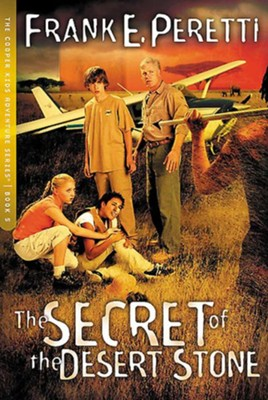 The Secret of The Desert Stone - eBook  -     By: Frank E. Peretti