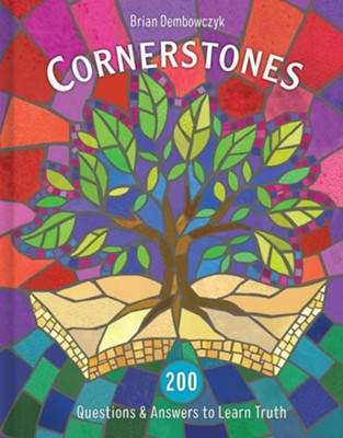Cornerstones: 200 Questions and Answers to Learn Truth - eBook  -     By: Brian Dembowczyk