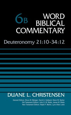 Deuteronomy 21:10-34:12, Volume 6B - eBook  -     By: Duane L. Christensen