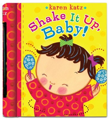 Shake It Up, Baby  -     By: Karen Katz