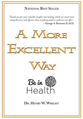 A More Excellent Way - eBook  -     By: Henry Wright