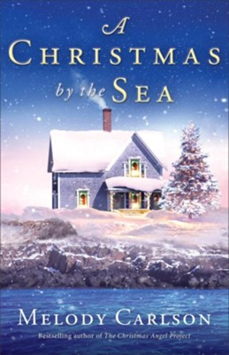 A Christmas by the Sea - eBook  -     By: Melody Carlson