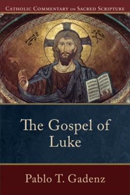 The gospel of luke catholic commentary on sacred scripture ebook the gospel of luke catholic commentary on sacred scripture ebook by fandeluxe Gallery