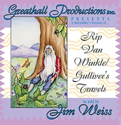 Rip Van Winkle & Gulliver's Travels on CD   -     By: Jim Weiss