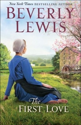 The First Love - eBook  -     By: Beverly Lewis