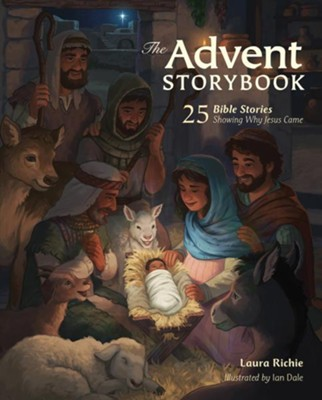 The Advent Storybook: 25 Bible Stories Showing Why Jesus Came - eBook  -     By: Laura Richie