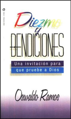 Diezmo y Bendiciones  (Tithe and Blessings)  -     By: Oswaldo Ramos