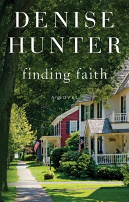 Finding Faith: A Novel - eBook  -     By: Denise Hunter