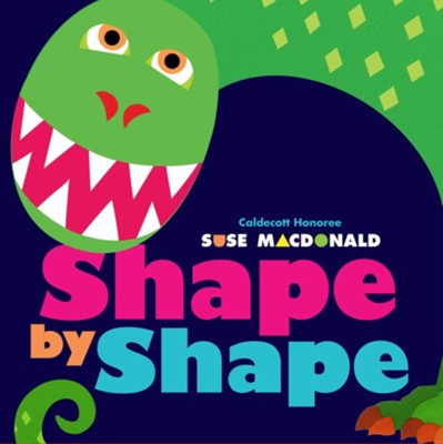 Shape by Shape  -     By: Suse MacDonald