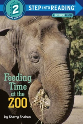 Feeding Time at the Zoo  -     By: Sherry Shahan     Illustrated By: Sherry Shahan