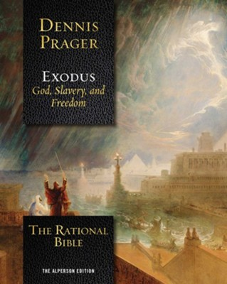 The Rational Bible: Exodus - eBook  -     By: Dennis Prager