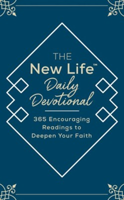 The New Life Daily Devotional: 365 Encouraging Readings to Deepen Your Faith - eBook  -
