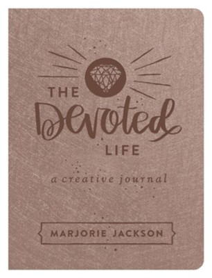 The Devoted Life: A Girl's Guided Creative Devotional Journal - eBook  -     By: Marjorie Jackson