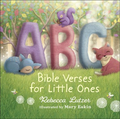ABC Bible Verses for Little Ones  -     By: Rebecca Lutzer     Illustrated By: Mary Eaken