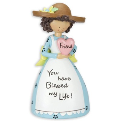 Friend, You Have Blessed My Life, Figurine   -