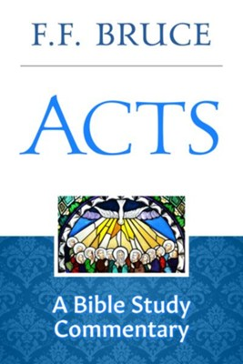 Acts: A Bible Study Commentary - eBook  -     By: F.F. Bruce