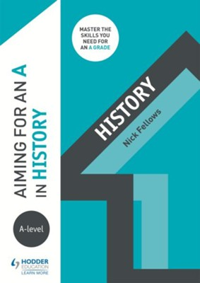 Aiming for an A in A-level History / Digital original - eBook  -     By: Nicholas Fellows