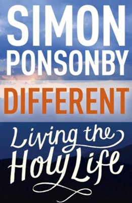 Different: Living the Holy Life / Digital original - eBook  -     By: Simon Ponsonby