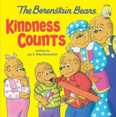 The Berenstain Bears: Kindness Counts - eBook  -     By: Jan Berenstain, Mike Berenstain