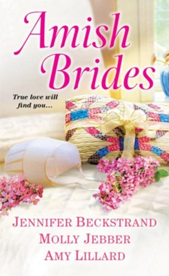 Amish Brides - eBook  -     By: Jennifer Beckstrand, Molly Jebber, Amy Lillard