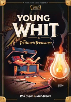 Young Whit and the Traitors Treasure  -     By: Phil Lollar, Dave Arnold