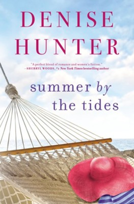 Summer by the Tides - eBook  -     By: Denise Hunter