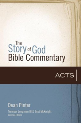 Acts - eBook  -     Edited By: Scot McKnight     By: Dean Pinter