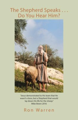 The Shepherd Speaks . . . Do You Hear Him? - eBook  -     By: Ron Warren