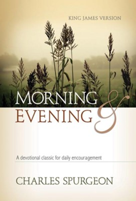 Morning and Evening (KJV) - eBook  -     By: Charles H. Spurgeon