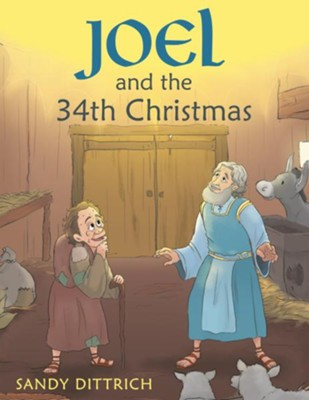 Joel and the 34Th Christmas - eBook  -     By: Sandy Dittrich