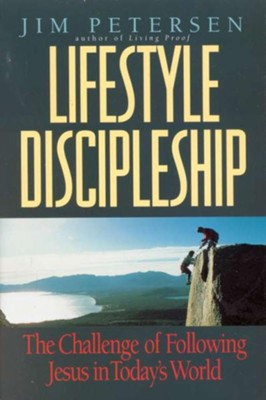 Lifestyle Discipleship in the Real World, Revised and Updated with Study Guide  -     By: Jim Petersen