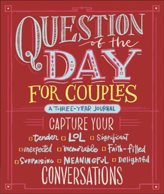 Question of the Day for Couples: Capture Your Conversations  -