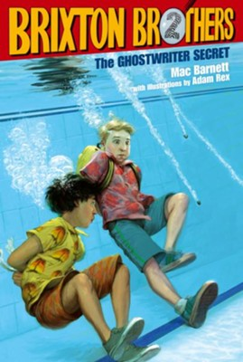 #2: Ghostwriter Secret  -     By: Mac Barnett     Illustrated By: Adam Rex