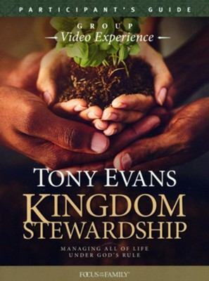Kingdom Stewardship Group Video Experience Participant's Guide  -     By: Tony Evans
