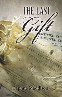 The Last Gift - eBook  -     By: Daphne Maddison