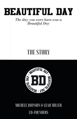 Beautiful Day: The Day You Were Born Was a Beautiful Day - eBook  -     By: Michele Johnson, Leah Miller