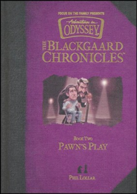 Blackgaard Chronicles #2: Pawn's Play  -     By: Phil Lollar     Illustrated By: Gary Locke